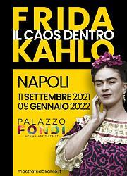 Frida Kahlo - Il caos dentro - Napoli