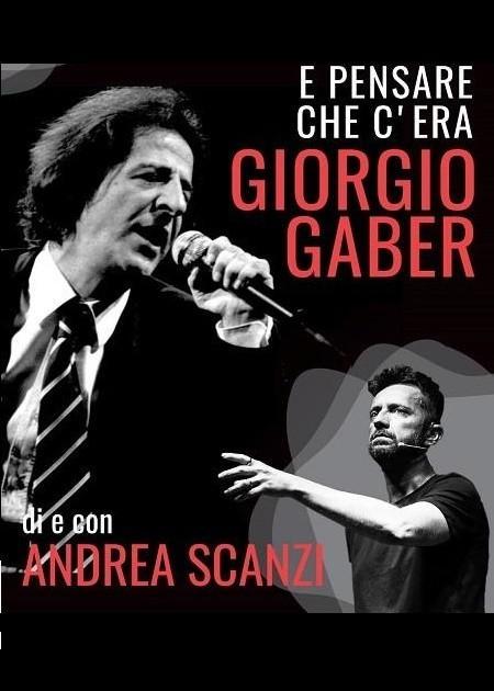 Andrea Scanzi - E Pensare che c' era Giorgio Gaber