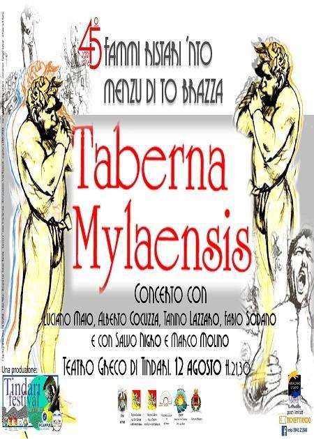 Taberna Mylaensis the one off 45° fammi ristari , populi e santi