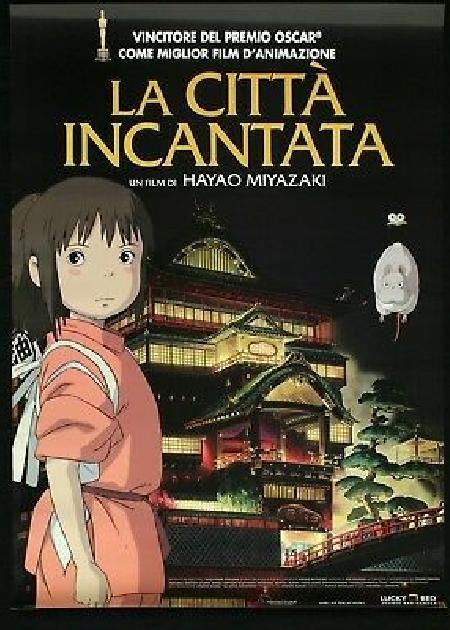 LA CITTA' INCANTATA (SPIRITED AWAY)