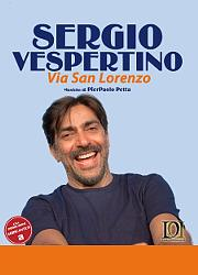 Sergio Vespertino - Via San Lorenzo