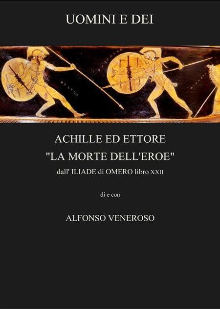 La morte dell 'eroe Achille e Ettore