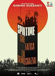 SPIN TIME, CHE FATICA LA DEMOCRAZIA!
