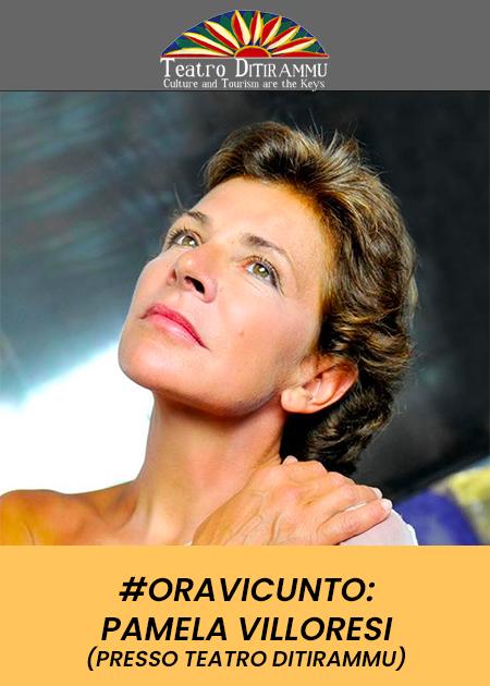 #ORAVICUNTO: PAMELA VILLORESI