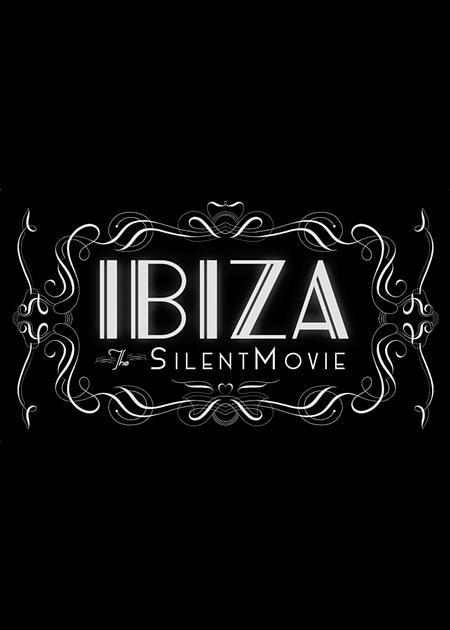 Ibiza the silent movie