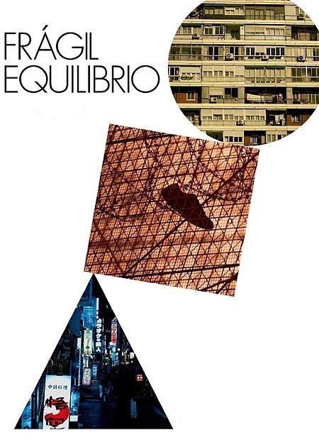 FRAGILE EQUILIBRIO