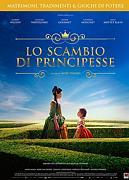 LO SCAMBIO DI PRINCIPESSE (L'ECHANGE DES PRINCESSES)