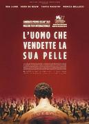 L'UOMO CHE VENDETTE LA SUA PELLE (THE MAN WHO SOLD HIS SKIN)