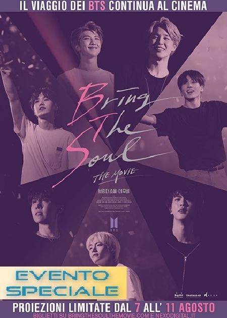 BRING THE SOUL: THE MOVIE (1H45')