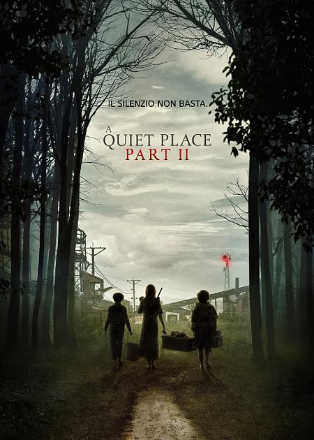 A QUIET PLACE II (1H30')