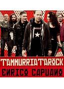 ENRICO CAPUANO E LA TAMMURRIATAROCK