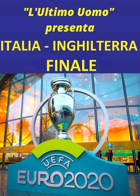 UEFA 2020 ITALIA - INGHILTERRA