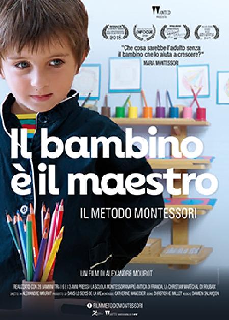 IL BAMBINO E' IL MAESTRO - IL METODO MONTESSORI (LE MAITRE EST L'ENFANT)