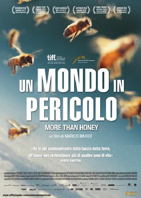 UN MONDO IN PERICOLO (MORE THAN HONEY)