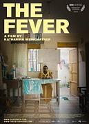 THE FEVER (FILMCLUB)