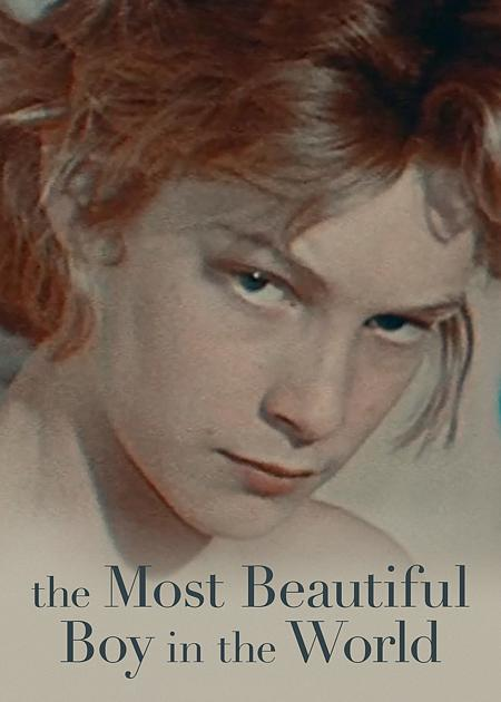 IL RAGAZZO PIU' BELLO DEL MONDO (THE MOST BEAUTIFUL BOY IN THE WORLD)