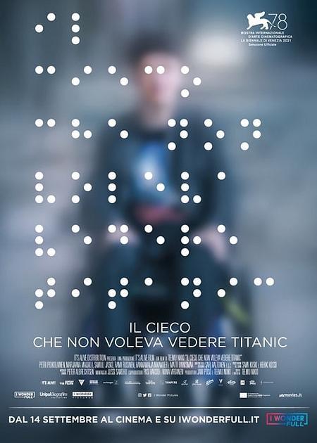 IL CIECO CHE NON VOLEVA VEDERE TITANIC (SOKEA MIES, JOKA EI HALUNNUT NAHDA TITANIC)