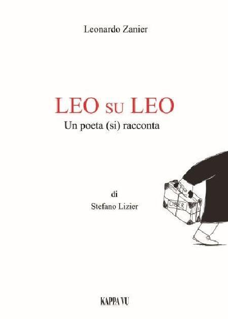 Leo su Leo un poeta (si) racconta