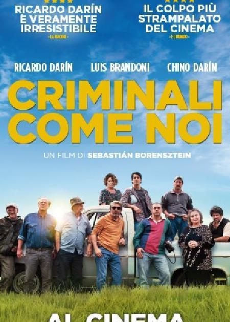 CRIMINALI COME NOI (LA ODISEA DE LOS GILES)