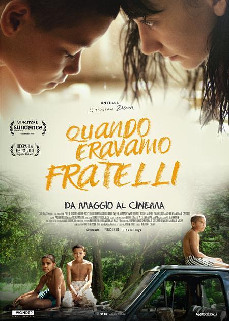 QUANDO ERAVAMO FRATELLI (WE THE ANIMALS)