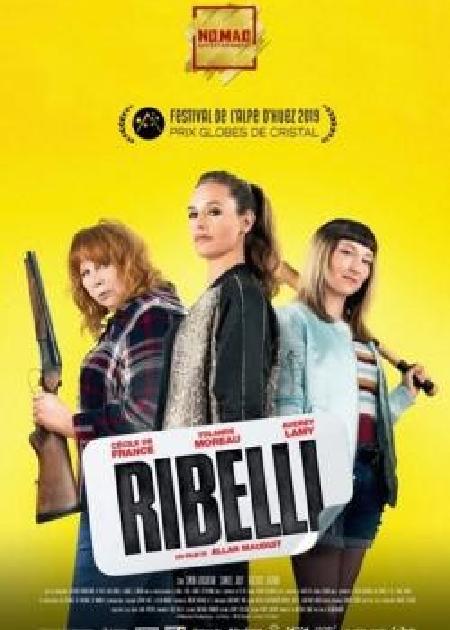 RIBELLI (REBELLES)