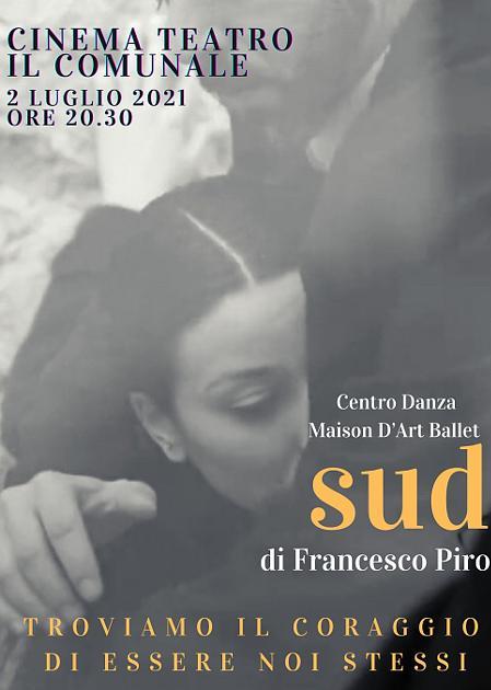 """Spettacolo danza """"SUD"""" di Francesco Piro"""