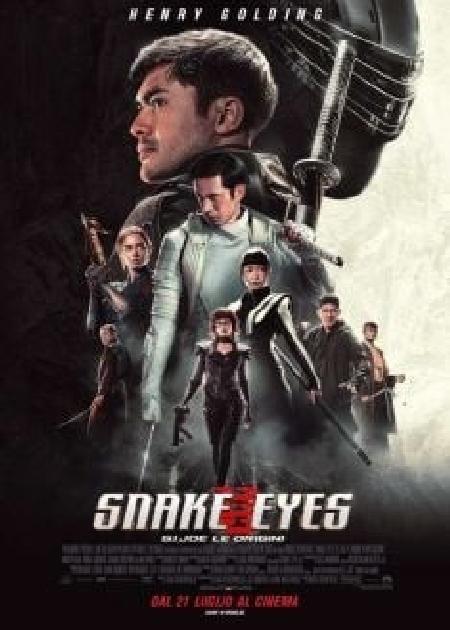 SNAKE EYES: G.I. JOE - LE ORIGINI (SNAKE EYES: G.I. JOE - ORIGINS)