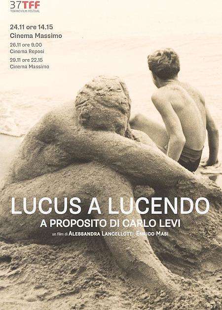 LUCUS A LUCENDO/A PROPOSITO DI CARLO LEVI