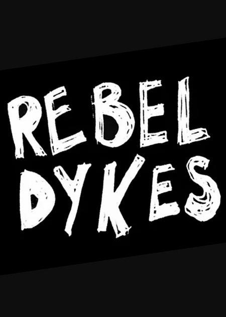 rebel dykes