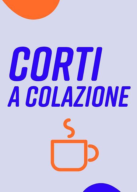 CORTI A COLAZIONE