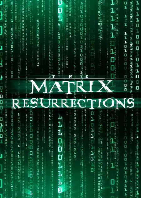 The Matrix Resurrection